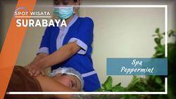 Segar Bugar dengan Spa Peppermint di Surabaya