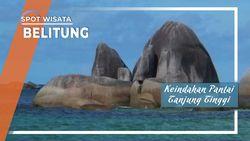 Pantai Tanjung Tinggi, Keindahan Alam Belitung yang Dikenal Lewat Film