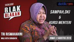 Tonton Blak-blakan Tri Rismaharini: Sampah, DKI dan Kursi Menteri