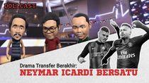 Drama Transfer Berakhir: Neymar-Icardi Bersatu