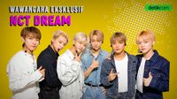 Eksklusif! NCT Dream: Boom, Mantul dan NCTZEN Indonesia