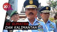 :Penanganan Karhutla, Panglima TNI Klaim 44 Hot Spot telah padam