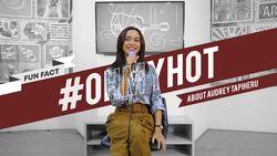 #OHMYHOT - Fun Fact Audrey Tapiheru yang Belum Diketahui Fans