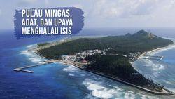 Pulau Miangas, Adat, dan Upaya Penanggulangan ISIS dari Filipina