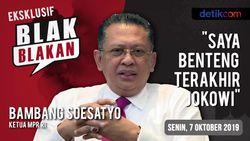 Tonton Blak-blakan Ketua MPR RI: Saya Benteng Terakhir Jokowi