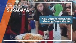 Adu Cepat Makan Nasi Goreng Super Pedas, Surabaya