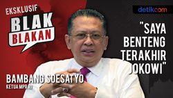 Blak-blakan Ketua MPR RI: Saya Benteng Terakhir Jokowi