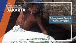Mengenal Sosok Kuli Panggul, Jakarta