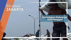 Kehidupan Keluarga Kuli Panggul, Jakarta