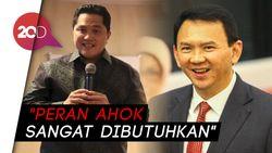Awal Desember, Erick Thohir Pastikan Ahok Jadi Bos BUMN