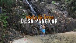 Air Terjun Desa Pongkar, Secuil Keindahan di Pinggiran Indonesia
