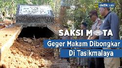 Saksi Mata: Geger Makam Dibongkar di Tasikmalaya