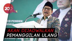 Cak Imin Mangkir Dari Panggilan KPK