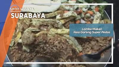 Lomba Makan Nasi Goreng Super Pedas, Surabaya