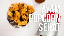 Resep Ayam Popcorn Sehat