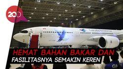 Garuda Indonesia Perkenalkan Armada Barunya, Yuk Intip!