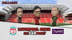 Liverpool Diuntungkan VAR Terus?
