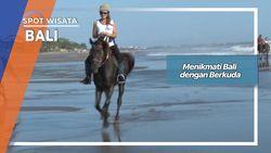 Menikmati Bali dengan Berkuda Bali