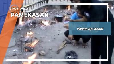 Wisata Api Abadi, Pamekasan