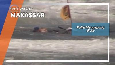 Polisi Mengapung di Air, Makassar