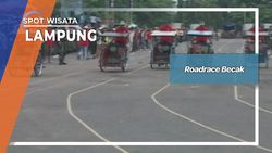 Roadrace Becak, Lampung