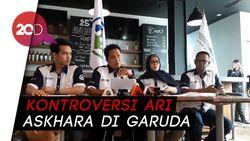 Awak Kabin Ungkap Kontroversi Ari Askhara di Garuda