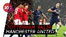 Tottenham ke Lima Besar Usai MU Ditahan Imbang Everton