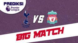 PSSI: Prediksi Liverpool Melawan Tottenham Hotspur