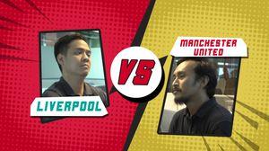 PSSI: Bisa Tahan Liverpool Lagi, Man United?