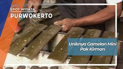 Gamelan Mini Pak Kirman Dari Kelurahan Grendeng Purwokerto Utara Banyumas