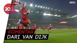 Kata Van Dijk Mengapa Liverpool Sulit Dibobol