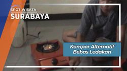 Kompor Alternatif Bebas Ledakan, Surabaya