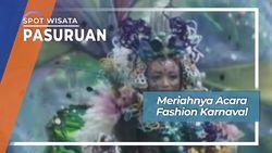 Fashion Karnaval, Pasuruan