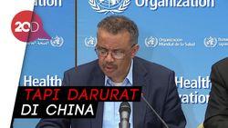 WHO: Virus Corona Belum Jadi Darurat Kesehatan Global