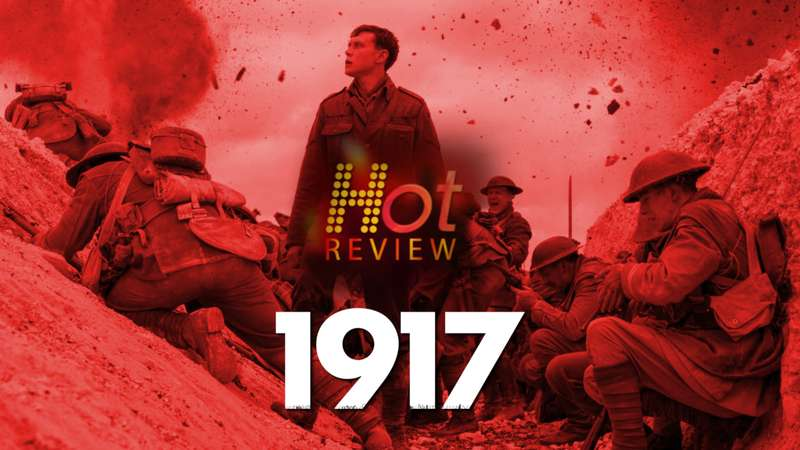 1917, Film Perang dengan Visual yang Memukau