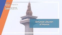 Serunya Liburan di Monumen Nasional Jakarta