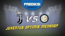 PSSI: Jumpa Inter Milan, Juventus Bakal Menang?