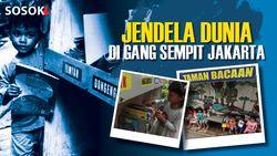 Jendela Dunia di Gang Sempit Jakarta