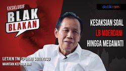 Blak-blakan Sutiyoso: Kesaksian Soal LB Moerdani Hingga Megawati