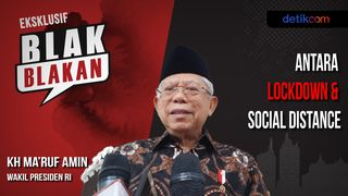Blak-blakan Maruf Amin: Antara Lockdown & Social Distance