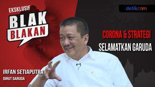 Blak-blakan Dirut Garuda: Corona & Strategi Selamatkan Garuda