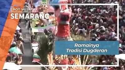 Ramainya Tradisi Dugderan, Semarang