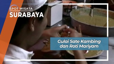 Gulai Sate Kambing dan Roti Mariyam, Surabaya