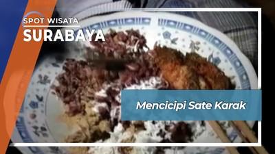 Sate Karak, Kuliner Khas Arab di Ampel Surabaya