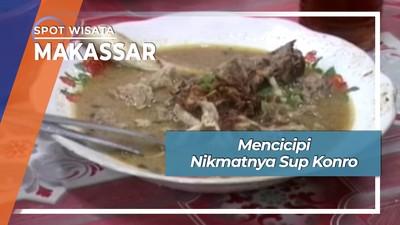 Mencicipi Nikmatnya Sup Konro Makassar Sulawesi Selatan