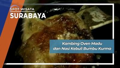Kuliner Khas Arab Surabaya, Kambing Oven Madu dan Nasi Kebuli Bumbu Kurma