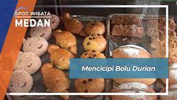 Legit Lezat Bolu Durian, Medan