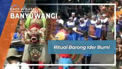 Ritual Barong Ider Bumi, Banyuwangi