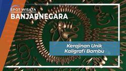 Kerajinan Unik Kaligrafi Bambu, Banjarnegara