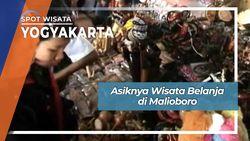 Asiknya Wisata Belanja di Malioboro, Yogyakarta